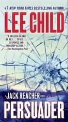 Persuader ebook by Lee Child
