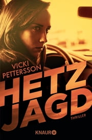 Hetzjagd - Thriller ebook by Vicki Pettersson