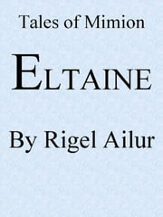 Eltaine ebook by Rigel Ailur