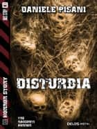 Disturbia ebook by Daniele Pisani