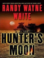 Hunter's Moon ebook by Randy Wayne White