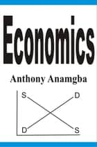 Economics ebook by Anthony Anamgba