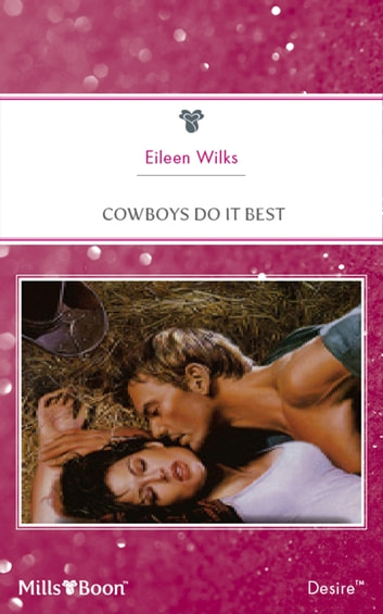 Cowboys Do It Best ebook by Eileen Wilks