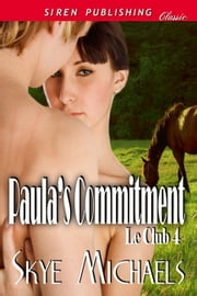 Paula's Commitment ebook by Skye Michaels