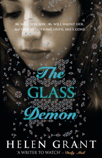 The Glass Demon ebook by Helen Grant