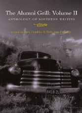 The Alumni Grill 2 - An Anthology of Southern Writers ebook by Tom Franklin