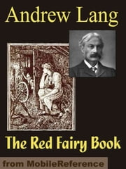 The Red Fairy Book (Mobi Classics) ebook by Andrew Lang