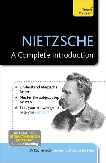 Nietzsche: A Complete Introduction: Teach Yourself ebook by Roy Jackson