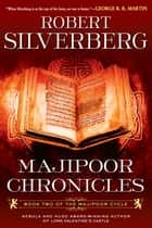 Majipoor Chronicles ebook by Robert K. Silverberg