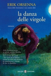 La danza delle virgole ebook by Erik Orsenna