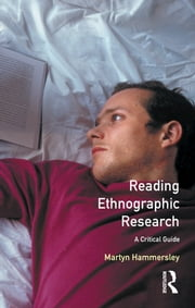 Reading Ethnographic Research ebook by Martyn Hammersley