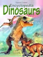 Encyclopedia Dinosaurs ebook by Daniel Coenn