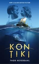 Kon-Tiki ebook by Thor Heyerdahl