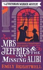 Mrs Jeffries And The Missing Alibi ebook by