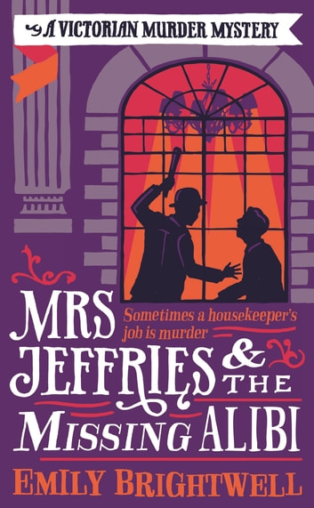 Mrs Jeffries And The Missing Alibi ebook by Emily Brightwell