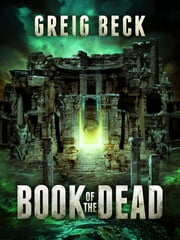 Book of the Dead (Matt Kearns) ebook by Greig Beck