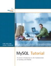 MySQL Tutorial ebook by Luke Welling,Laura Thomson