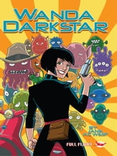 Wanda Darkstar (Full Flight Heroes and Heroines) ebook by Jane A C West