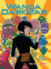 Wanda Darkstar (Full Flight Heroes and Heroines) ebook by Jane A C West,Anthony Williams