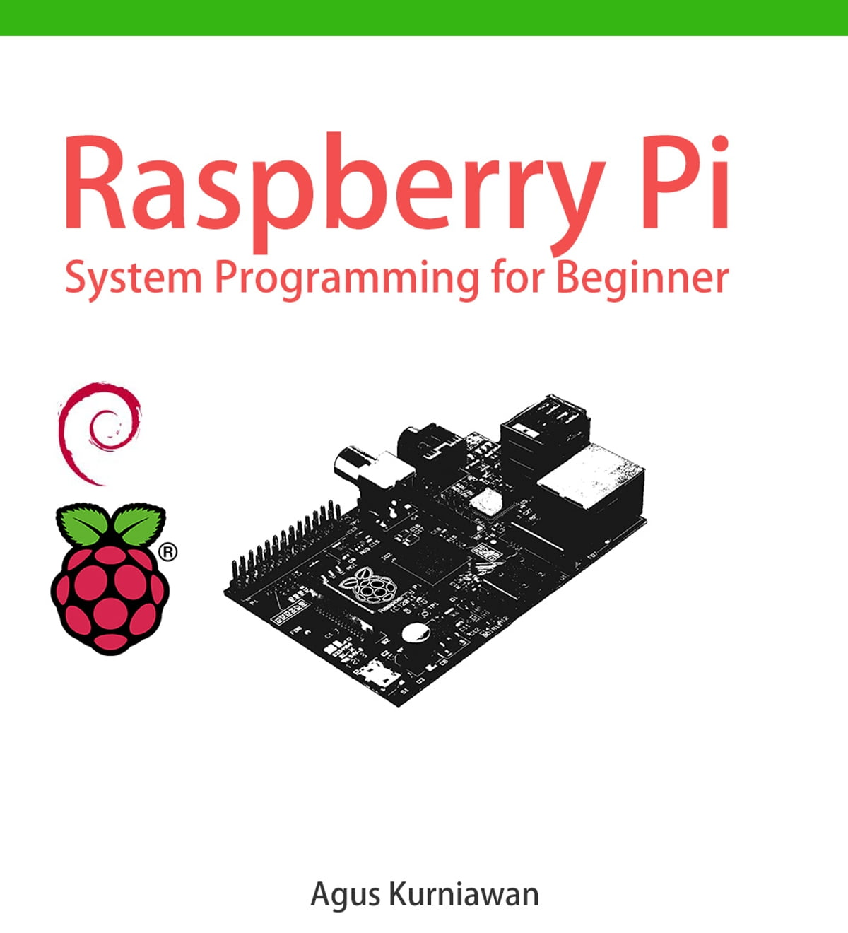Raspberry Pi System Programming For Beginner Ebook By Agus Kurniawan Gpio Ruby Wiringpi 1230000235606 Rakuten Kobo