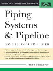 Piping Systems & Pipeline ebook by Ellenberger, Phillip