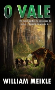 O Vale ebook by William Meikle