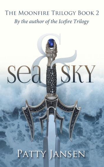 Sea & Sky ebook by Patty Jansen