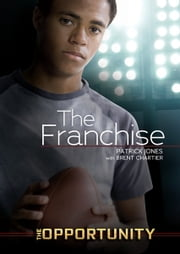 The Franchise ebook by Patrick  Jones,Brent  Chartier