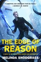 The Edge of Reason ebook by Melinda Snodgrass