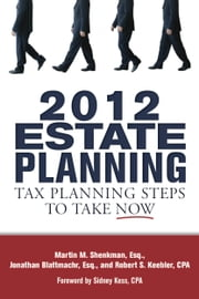 2012 Estate Planning ebook by Martin Shenkman,Jonathan Blattmachr