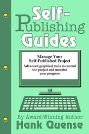 Self-publishing Guides: Manage Your Self-publishing Project ebook by Hank Quense