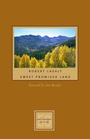 Sweet Promised Land ebook by Robert Laxalt