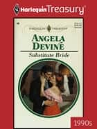 Substitute Bride ebook by Angela Devine