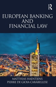 European Banking and Financial Law ebook by Matthias Haentjens,Pierre de Gioia-Carabellese