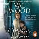 A Mother's Choice audiobook by Val Wood