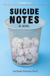 Suicide Notes ebook by Michael Thomas Ford