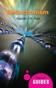 Reductionism - A Beginner's Guide ebook by Alastair Rae