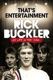 That's Entertainment: My Life in The Jam ebook by Rick Buckler