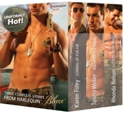 Uniformly Hot! Volume 1 from Harlequin - Letters from Home\Breaking the Rules\Coming Up for Air ebook by Rhonda Nelson,Tawny Weber,Karen Foley
