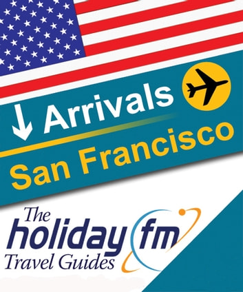 San Francisco ebook by Holiday FM