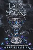 Lady Smoke ebook by