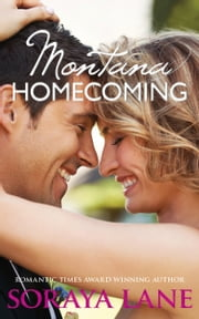 Montana Homecoming ebook by Soraya Lane
