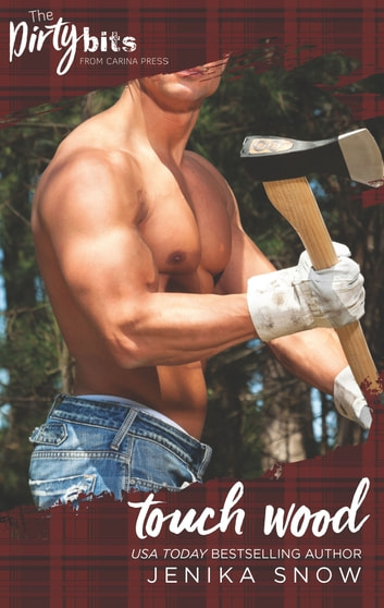 Touch Wood - An Enemies to Lovers Romance ebook by Jenika Snow