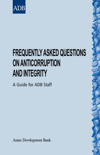 Frequently Asked Questions on Anticorruption and Integrity eBook by Asian Development Bank