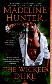 The Wicked Duke - Wicked Trilogy ebook by Madeline Hunter