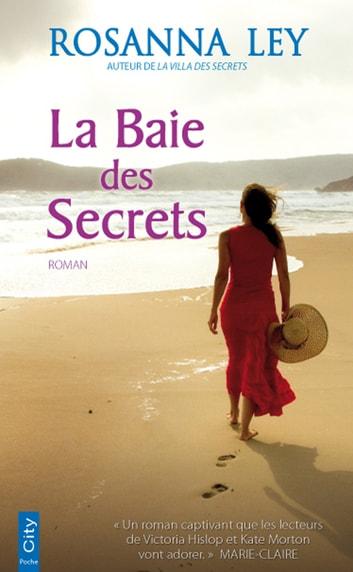 La Baie des Secrets eBook by Rosanna Ley