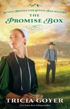 The Promise Box ebook by Tricia Goyer