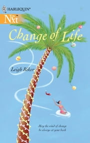 Change of Life ebook by Leigh Riker