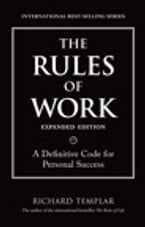 The Rules of Work, Expanded Edition: A Definitive Code for Personal Success, A Definitive Code for Personal Success