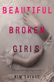 Beautiful Broken Girls ebook by Kobo.Web.Store.Products.Fields.ContributorFieldViewModel